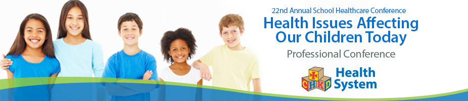 22nd Annual CHKD School Health Care Conference