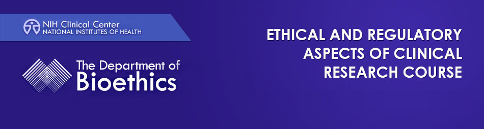 2017 Ethical and Regulatory Aspects of Clinical Research Course Fall