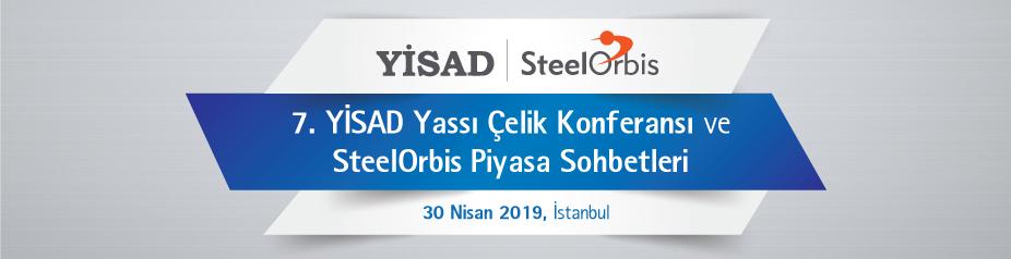 7. YİSAD Yassı Çelik Konferansı & SteelOrbis Piyasa Sohbetleri
