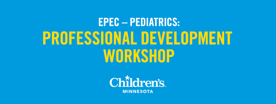 2017 EPEC – Pediatrics: The Professional Development Workshop