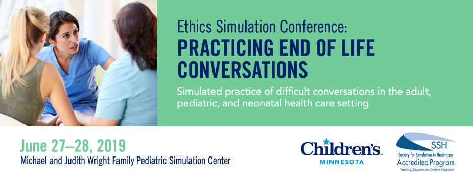 Ethics Simulation Conference: Practicing End of Life Conversations