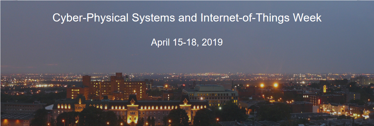 Cyber Physical Systems & Internet-of Things Week (CPS-IoT Week 2019)