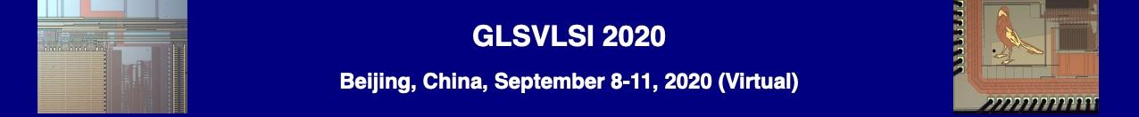 GLSVLSI 2020