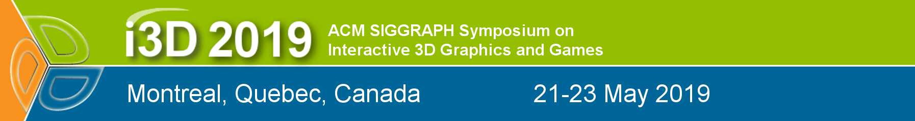 Symposium on Interactive 3D Graphics and Games (I3D '19)