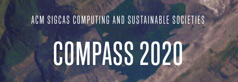 ACM SIGCAS Conference on Computing and Sustainable Societies (COMPASS 2020)