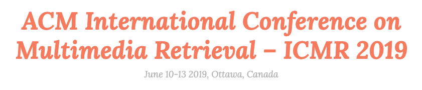 ACM International Conference on Multimedia Retrieval