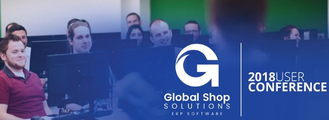 Global Shop Solutions User Conference- May 2018