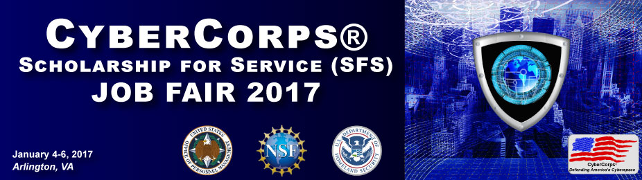 CyberCorps®: Scholarship for Service (SFS) Job Fair 2017