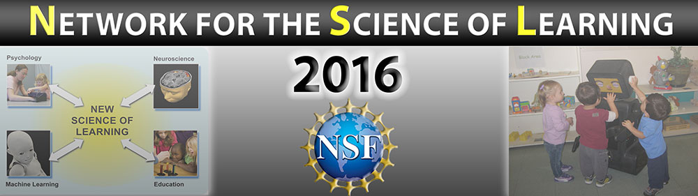 Network for the Science of Learning Awardees' Meeting 2016