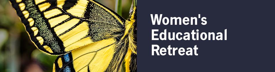 Women's Educational Retreat