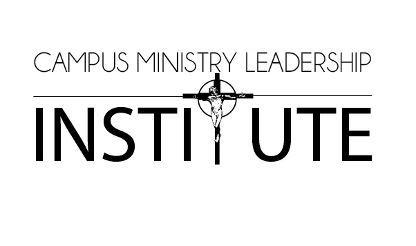 Campus Ministry Leadership Institute