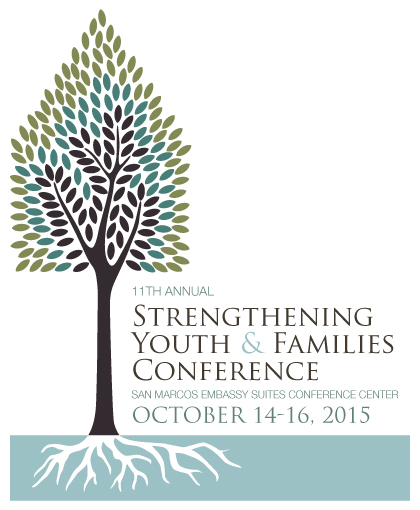 11th ANNUAL STRENGTHENING YOUTH & FAMILIES CONFERENCE