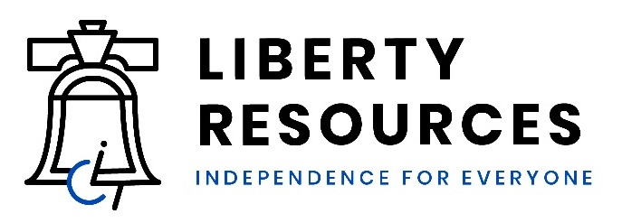 Liberty Resources Independence for Everyone