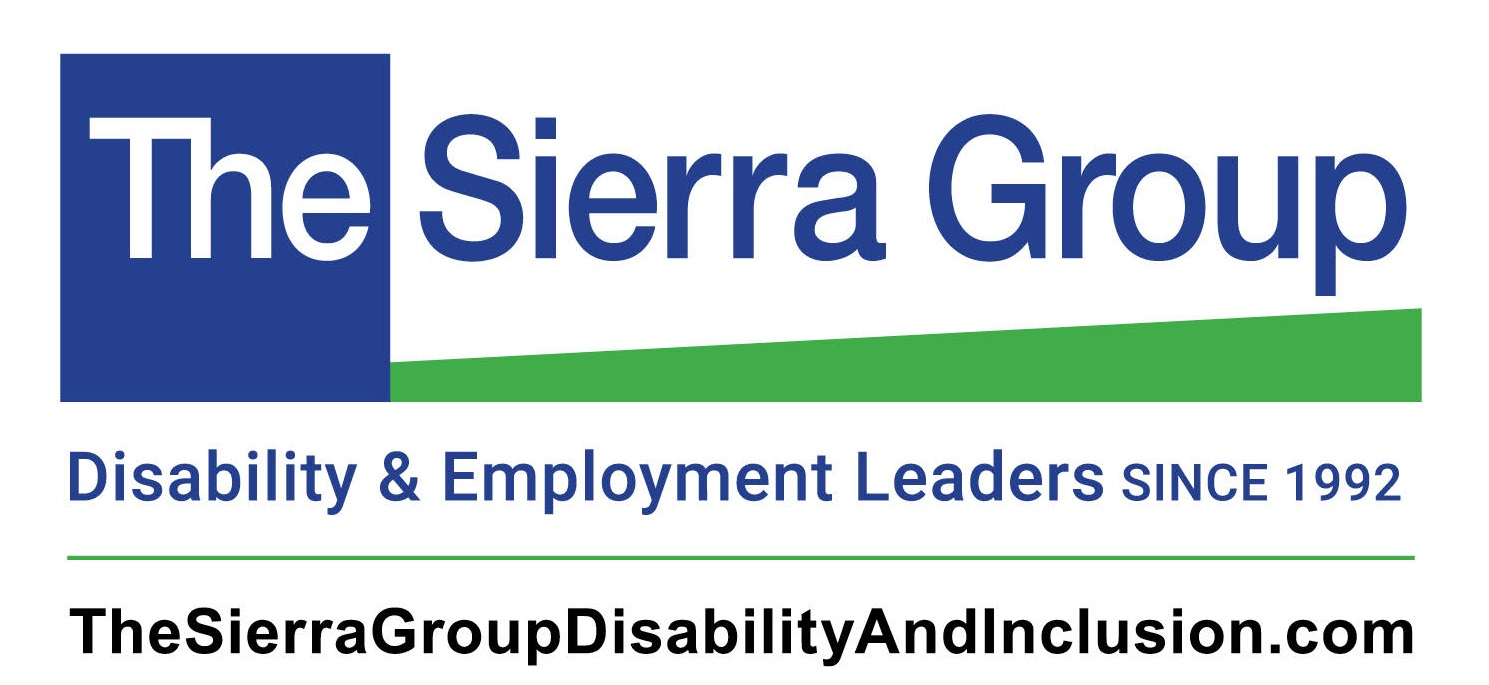 The Sierra Group Disability & Employment Leaders since 1992 TheSierraGroupDisabilityAndInclusion.com
