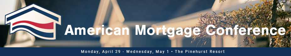 2019 American Mortgage Conference