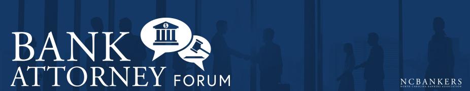 Bank Attorney Forum
