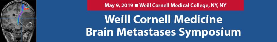 Weill Cornell Medicine Brain Metastases Symposium