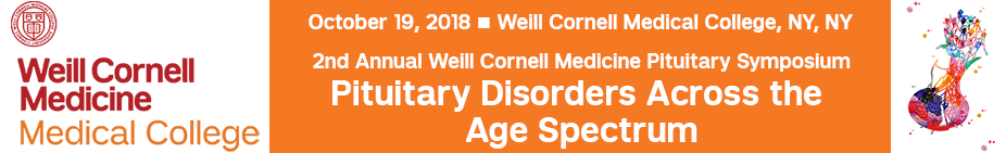 2nd Annual Weill Cornell Pituitary Symposium: Pituitary Disorders Across the Age Spectrum