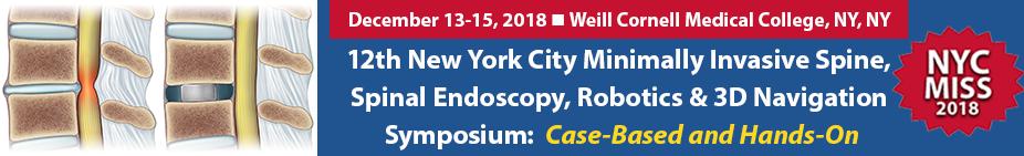 12th New York City Minimally Invasive Spine, Spinal Endoscopy, Robotics & 3D Navigation Symposium