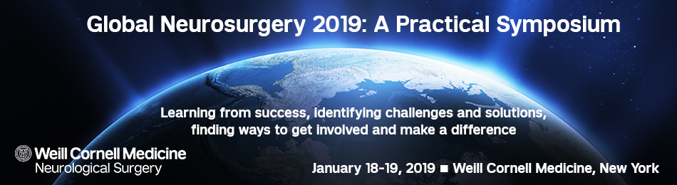 Global Neurosurgery 2019: A Practical Symposium