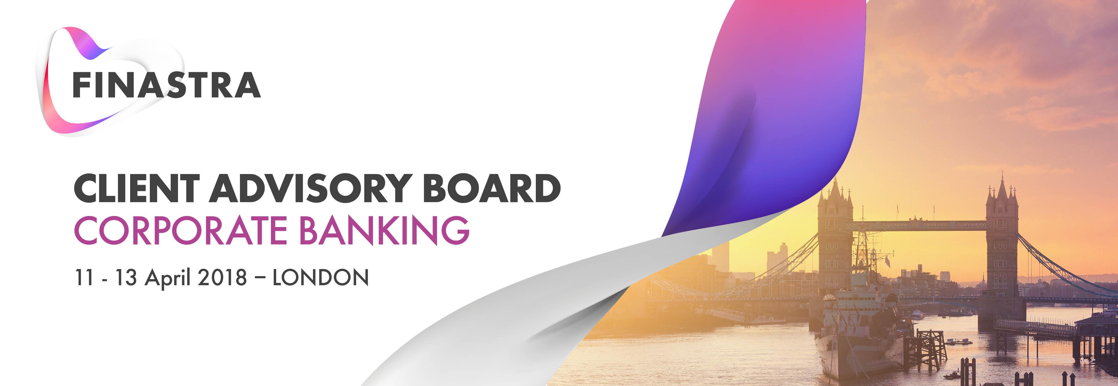2018 Finastra Corporate Banking Client Advisory Board (London)