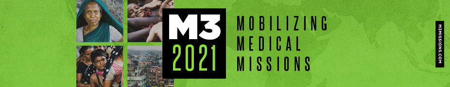 2021 Mobilizing Medical Missions (M3) Virtual Conference