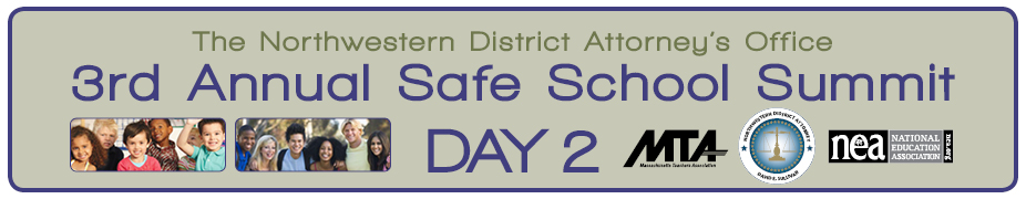 Northwestern District Attorney's Office 3rd Annual Safe School Summit (Day 2)