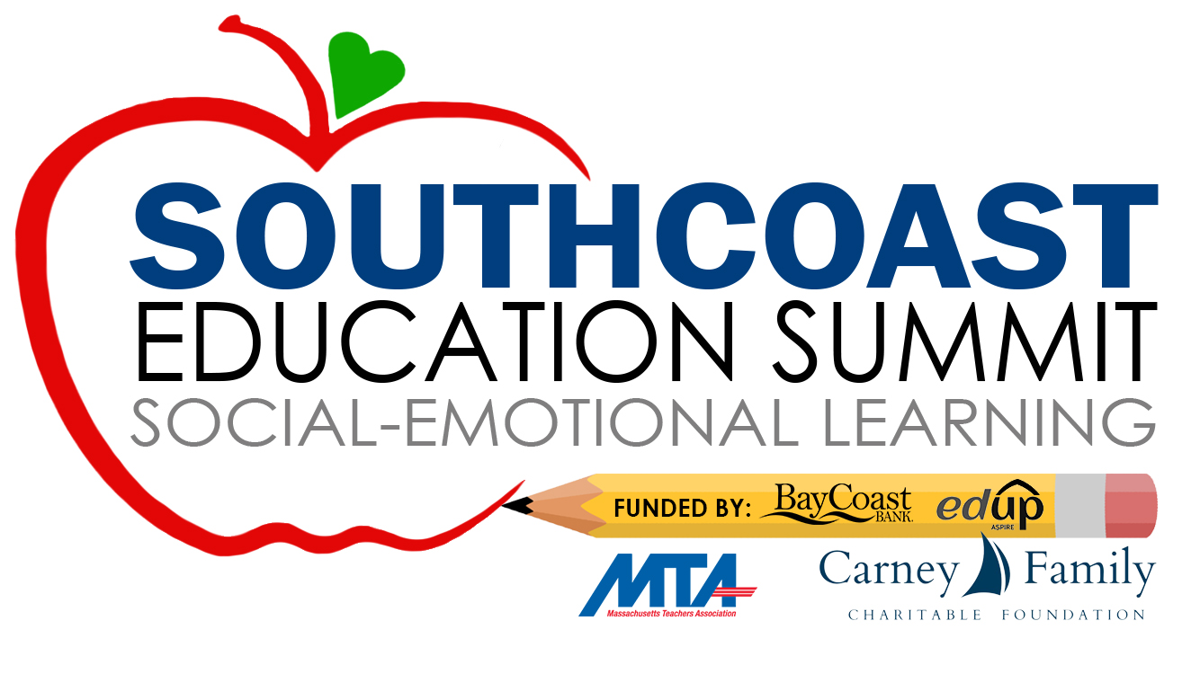 2018 SouthCoast Education Summit: Social-Emotional Learning