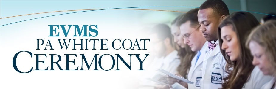 2017 EVMS May PA White Coat Ceremony
