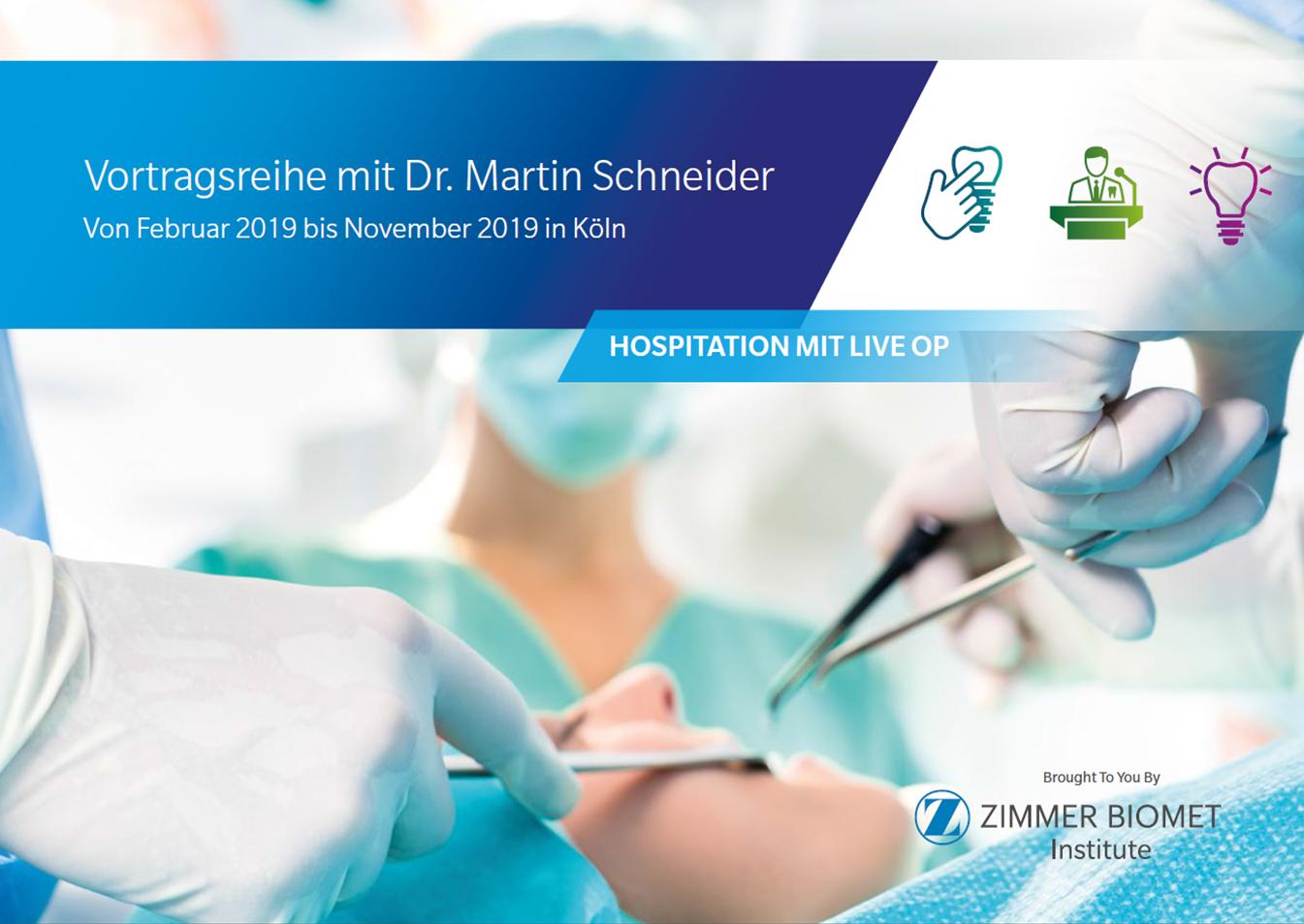 Hospitation mit Live OP / Vortragsreihe mit Dr. Martin Schneider