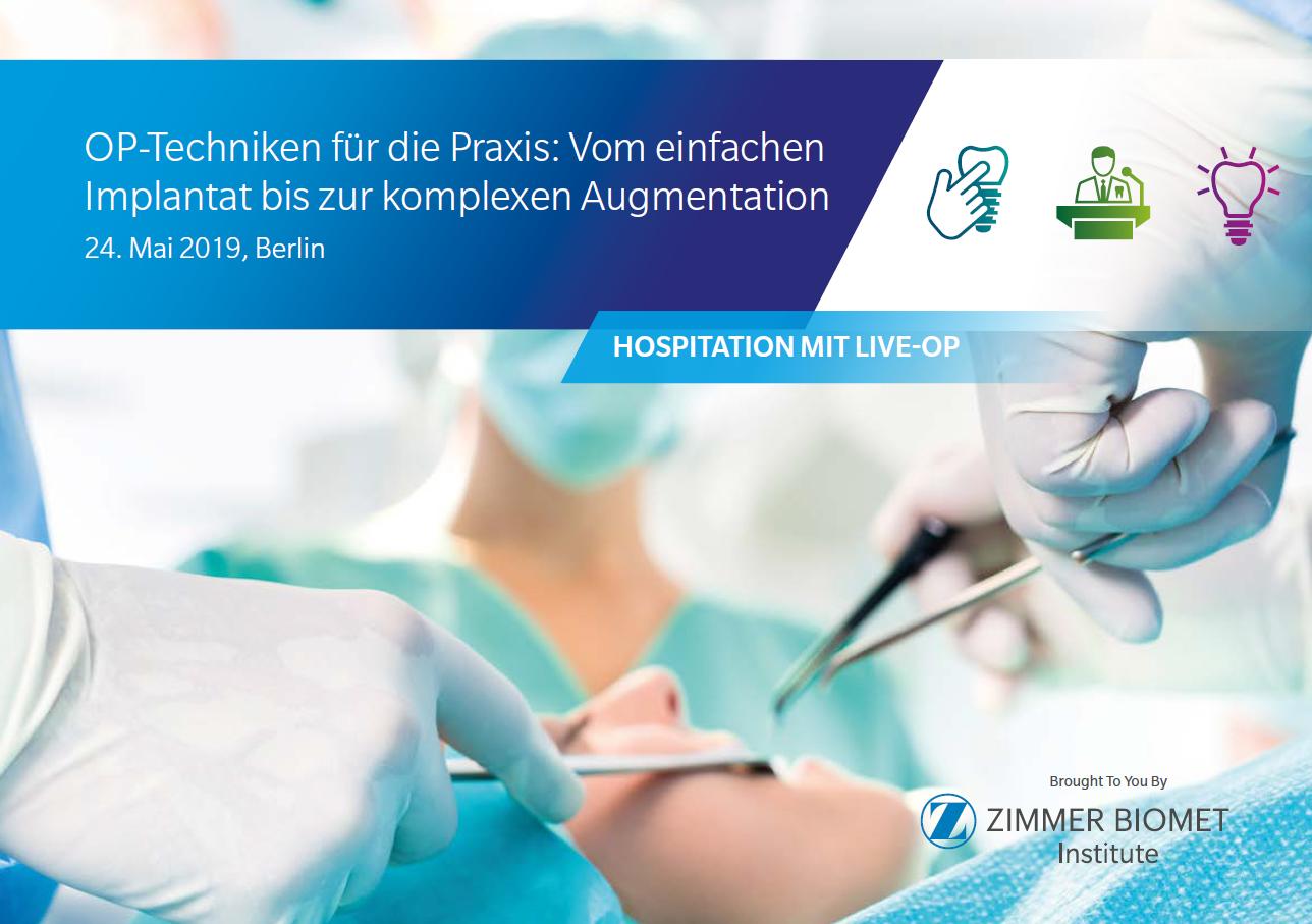 """Hospitation mit Live OP """"Op-Techniken für die Praxis: Vom einfachen Implantat bis zur komplexen Augmentation"""""""