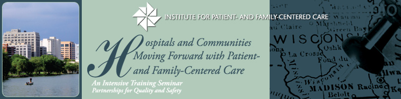 Hospitals and Communities Moving Forward with Patient- and Family-Centered Care