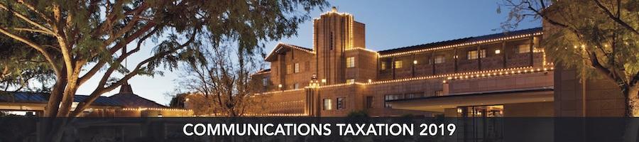 GSA / Communications Taxation 2019