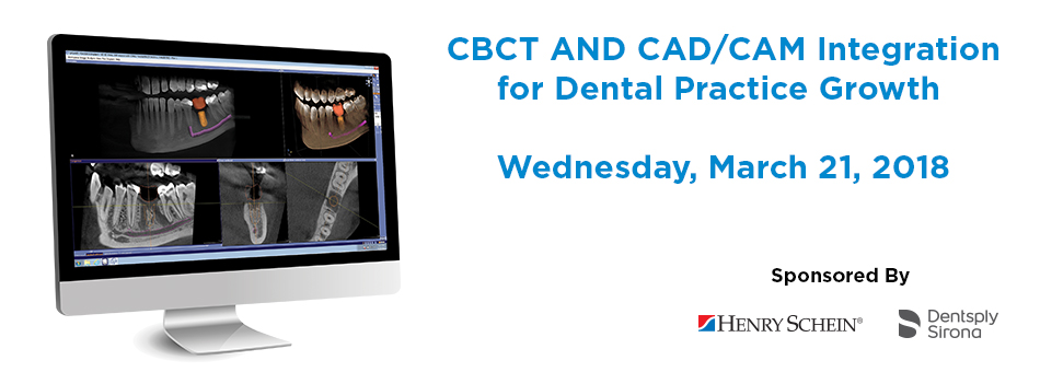 CBCT and CAD/CAM Integration for Dental Practice Growth - Las Vegas