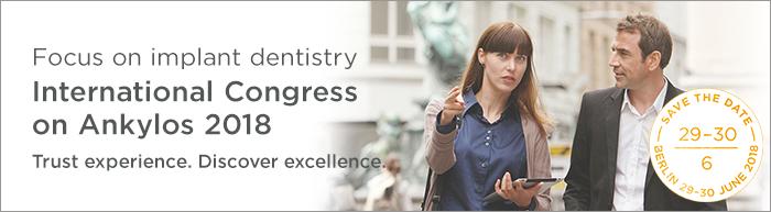 Berlin; 29-30-Jun-18 Focus on Implant Dentistry International Congress on Ankylos 2018