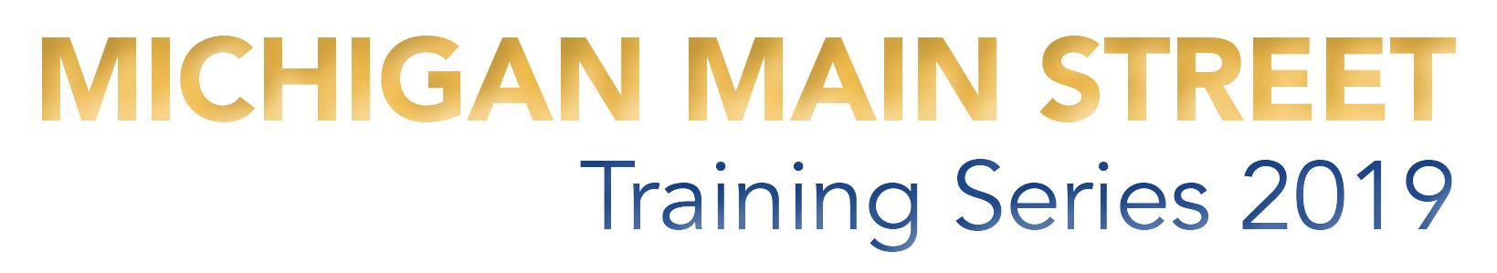 Michigan Main Street Training  Series  - Wayland