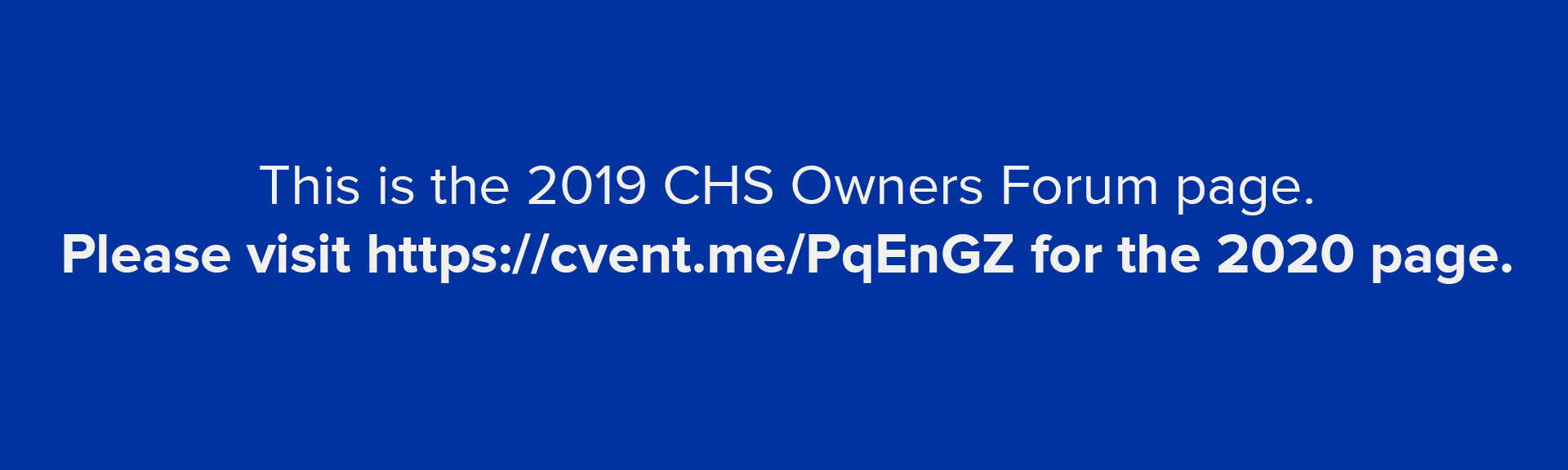 2019 CHS Owners Forums