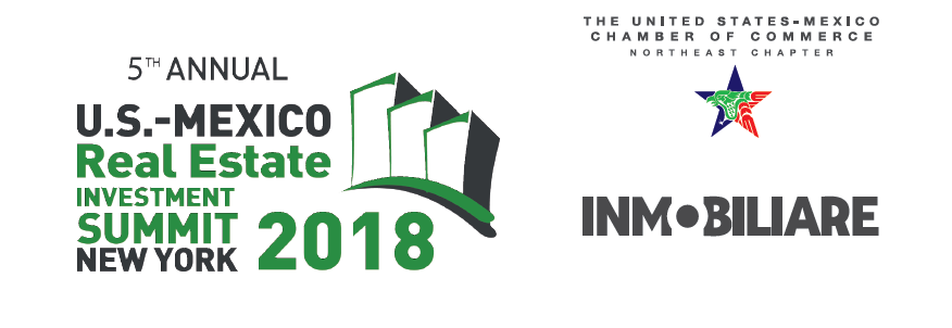 U.S.-Mexico Real Estate Investment Summit 2018