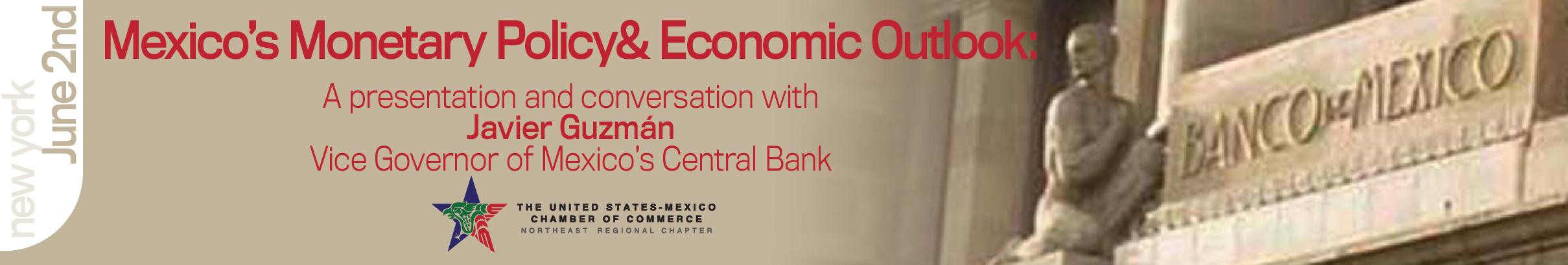 Mexico's Monetary Policy & Economic Outlook