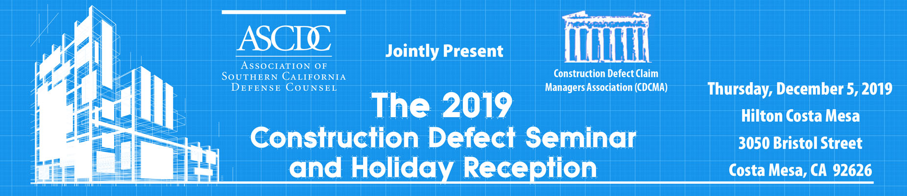 ASCDC 2019 Construction Defect Seminar & Holiday Reception