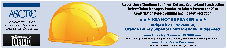 ASCDC 2018 Construction Defect Seminar & Holiday Reception
