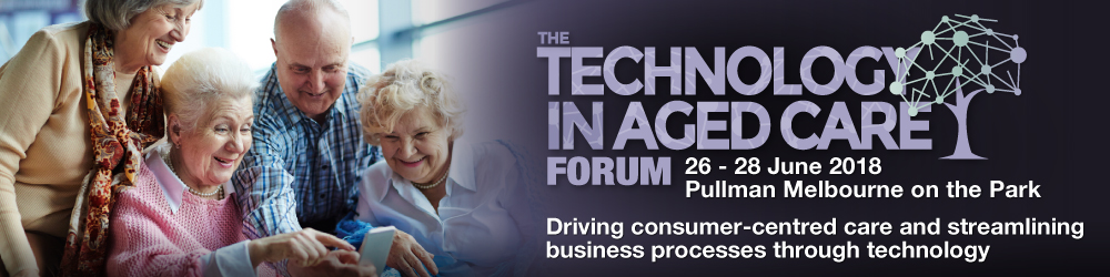 The Technology in Aged Care Forum