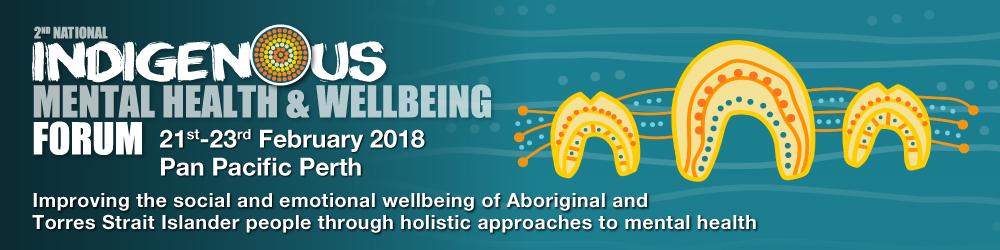 2nd National Indigenous Mental Health & Wellbeing Forum