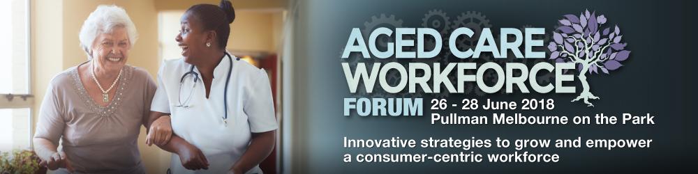 Aged Care Workforce Forum