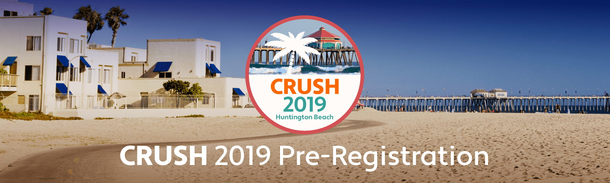 CRUSH 2019 Pre-Registration