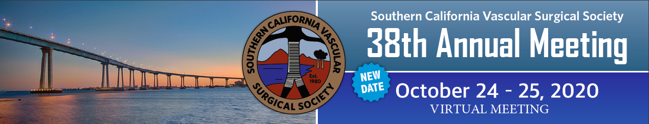 Southern California Vascular Surgical Society 38th Annual Meeting
