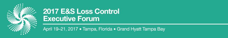 2017 E&S Loss Control Executive Forum