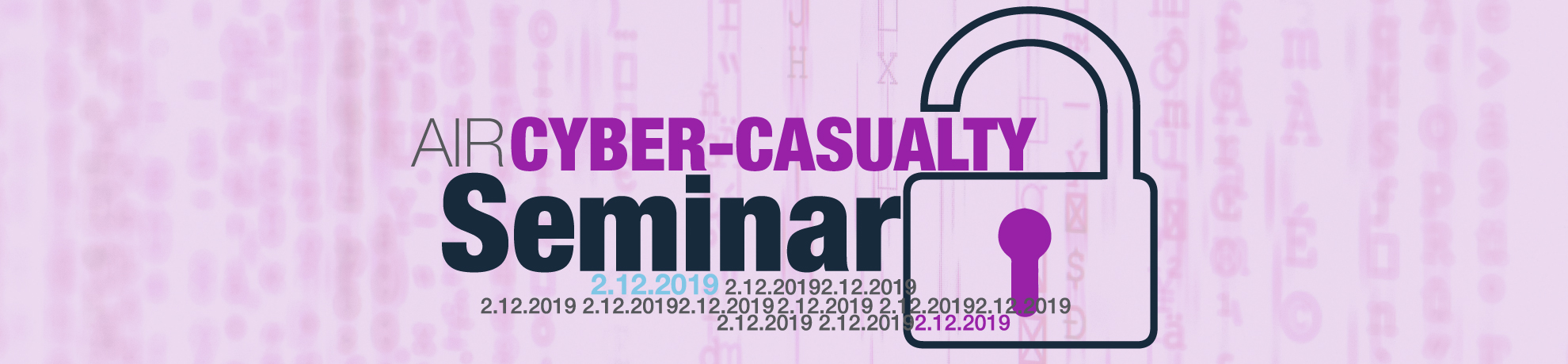 2019 AIR Cyber-Casualty Seminar