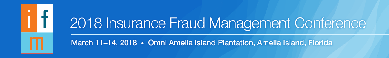 2018 Insurance Fraud Management Conference