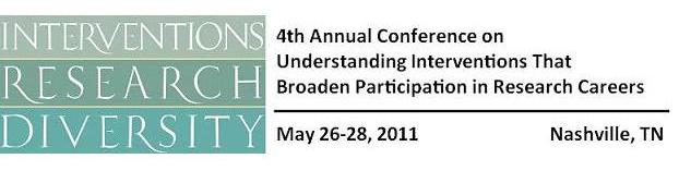 4th Annual Conference on Understanding Interventions That Broaden Participation in Research Careers